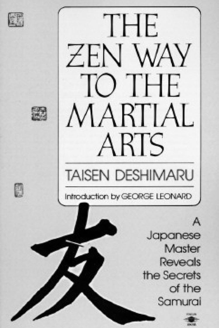 The Zen Way to Martial Arts